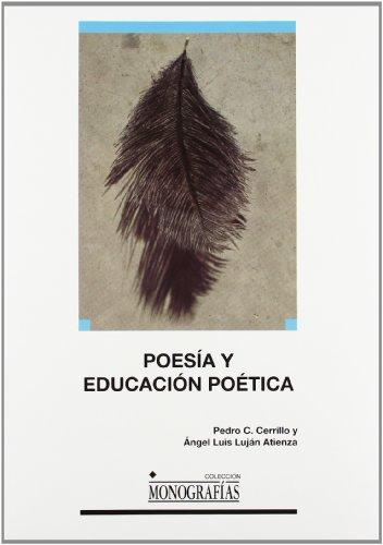 9788484276975: Poesía y educación poética (MONOGRAFÍAS)