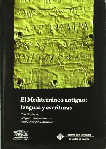 9788484277422: El Mediterráneo antiguo: lenguas y escri turas