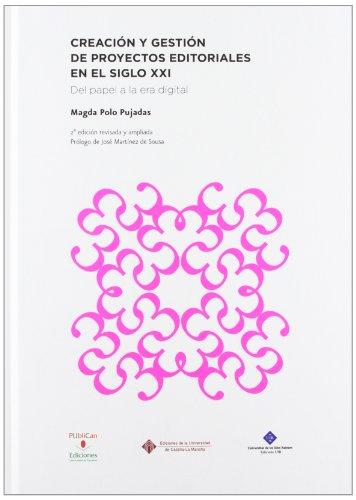 9788484278177: Creación y gestión de proyectos editoriales en el siglo XXI