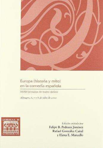 9788484278535: Europa (historia y mito) en la comedia española: 029 (CORRAL DE COMEDIAS)