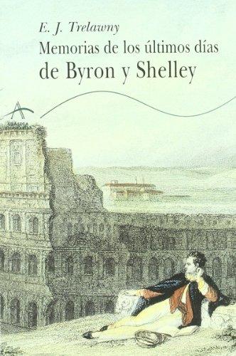 9788484280057: Memorias de Los Ultimos Dias de Byron y Shelley (Spanish Edition)