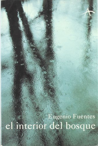9788484280088: El interior del bosque (Literaria) (Spanish Edition)