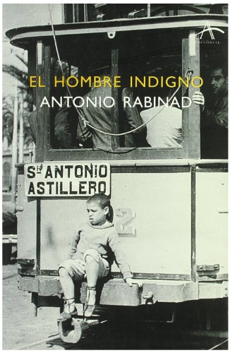 9788484280149: El Hombre Indigno (Spanish Edition)