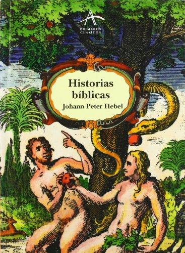 Historias biblicas.: Peter Hebel, Johann