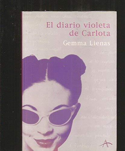 El diario violeta de Carlota: Gemma Lienas.