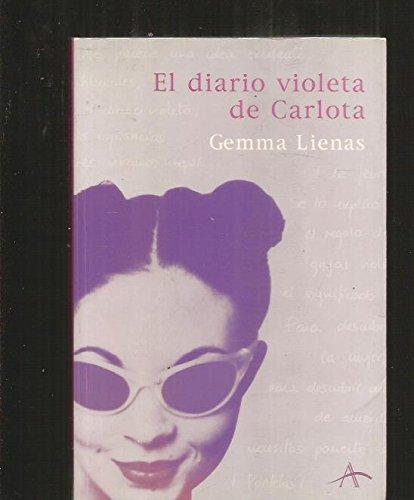 El diario violeta de Carlota (Spanish Edition): Lienas, Gemma