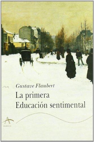 9788484281092: La primera educación sentimental (Clásica)