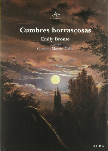 Cumbres Borrascosas / Wuthering Heights (Clasica Maior) (Spanish Edition) (8484281183) by Emily Bronte