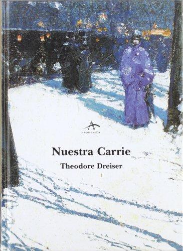 9788484281511: Nuestra Carrie (Clásica Maior)