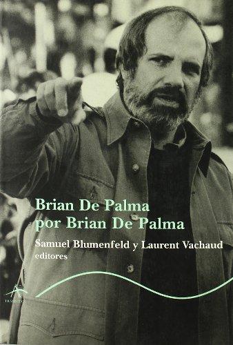9788484281726: Brian de palma por brian de palma (Trayectos (alba))