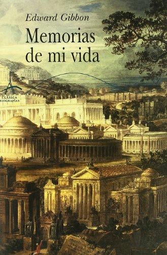 9788484281818: Memorias de mi vida / Memories of my Life (Spanish Edition)