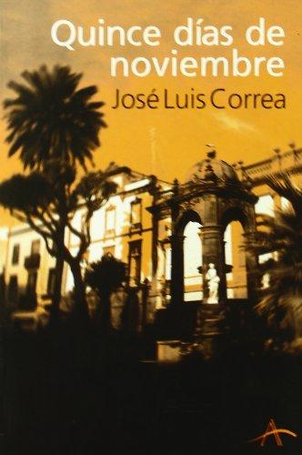 Quince días de noviembre: CORREA, José Luis