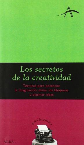 9788484282051: Los secretos de la creatividad / the Secrets of Creativity (Spanish Edition)