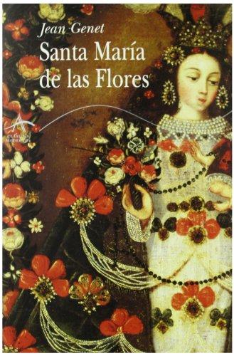 9788484282204: Santa María de las Flores (Clásicos Modernos)