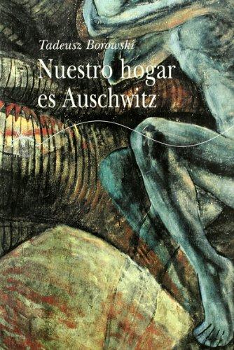 9788484282365: Nuestro hogar es Auschwitz (Clásicos Modernos)