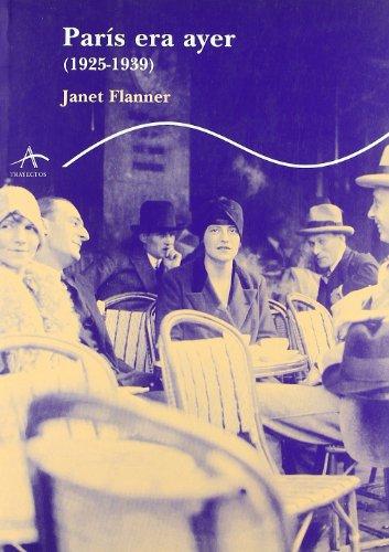 9788484282457: París era ayer: (1925-1939) (Trayectos Supervivencias)