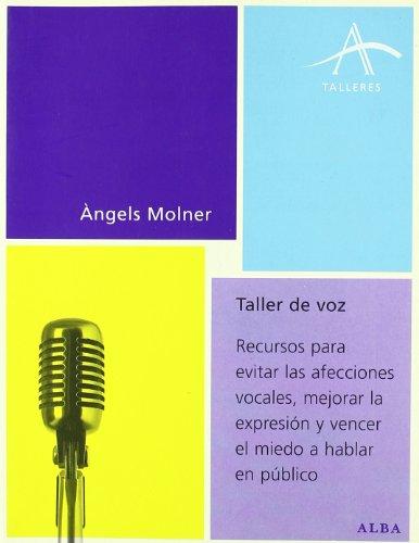 Taller de Voz (Spanish Edition): Angels Molner