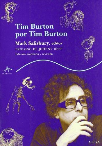 9788484283256: Tim burton por tim burton (Trayectos (alba))