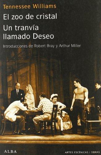 9788484283317: Un tranvía llamado Deseo / El zoo de cristal (Artes escénicas/Obras)