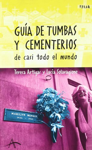 9788484283522: Guías de tumbas y cementerios de casi todo el mundo (Freak)