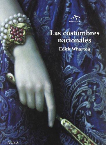 9788484283676: Las costumbres nacionales