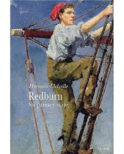 9788484283904: Redburn: Su primer viaje (Clásica)