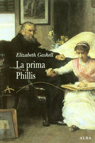 9788484284369: PRIMA PHILLIS, LA (Spanish Edition)