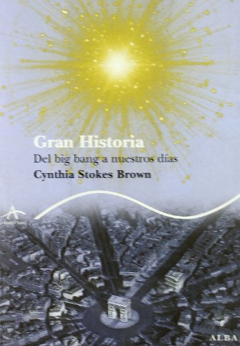 9788484284413: Gran Historia: the big Bang a Nuestros Dias