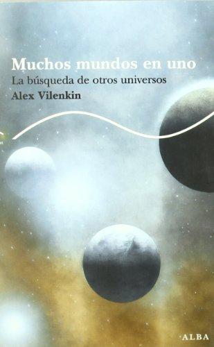 9788484284505: Muchos Mundos en Uno: la Busqueda de Otros Universos