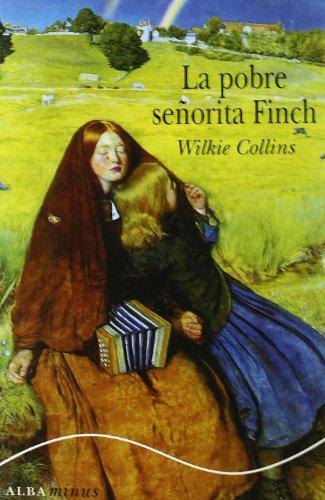 9788484284772: La pobre señorita Finch