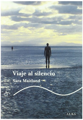 Viaje al silencio (8484285537) by Sara Maitland