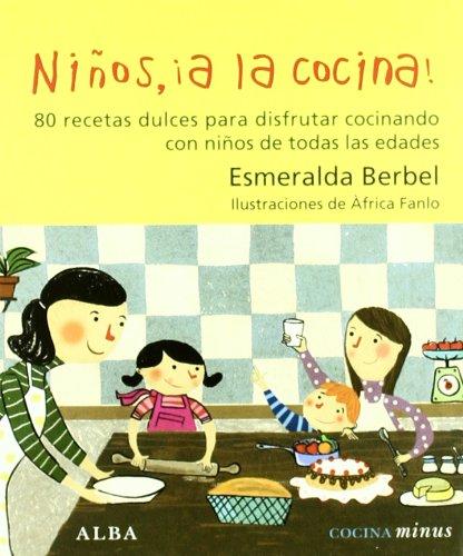 9788484285588: Ninos, !a la cocina!