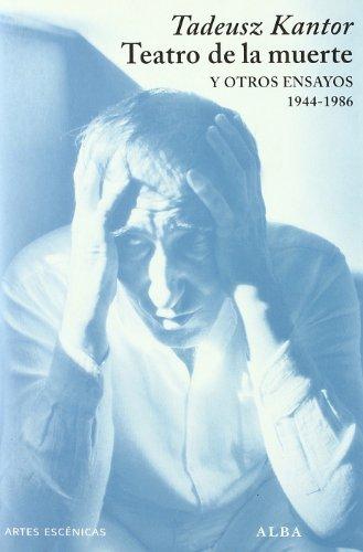 9788484285632: Teatro de la muerte y otros ensayos: (1944-1986) (Artes escénicas)
