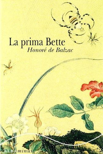9788484285724: La Prima Bette (Minus)