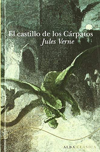 9788484286110: El castillo de los Cárpatos (Clásica)