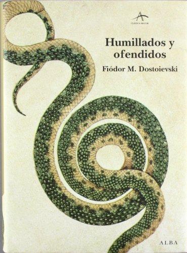 9788484286158: Humillados y ofendidos : novela en cuatro partes y un epílogo