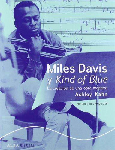 9788484286370: Miles Davis y Kind of Blue: La creación de una obra maestra (Minus)