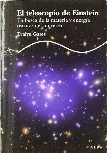 9788484286493: El telescopio de Einstein: En busca de la materia y energía oscuras del universo (Trayectos Lecturas/Ciencia)