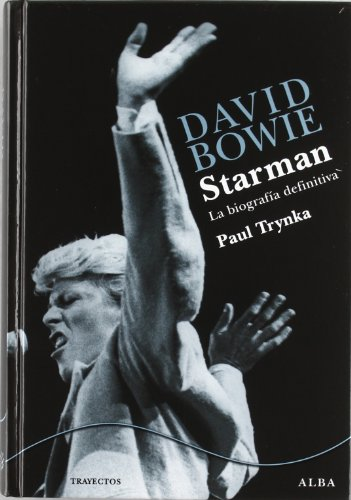 9788484286677: David Bowie. Starman