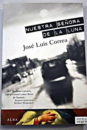 9788484286943: Nuestra señora de la Luna (Novela negra)