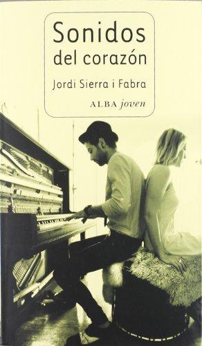 Sonidos del coraz?n : una historia sobre: Sierra I Fabra,