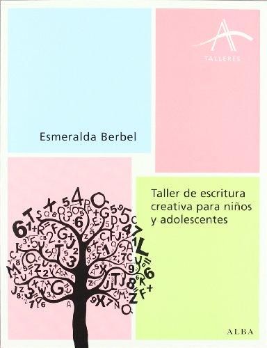 9788484287155: Taller de escritura creativa para niños y adolescentes (Talleres)