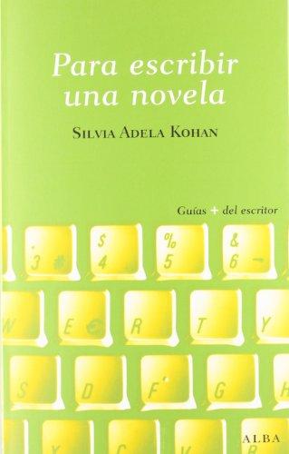 9788484287605: Para escribir una novela