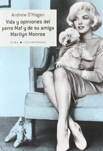 9788484287858: Vida y opiniones del perro Maf y de su amiga Marilyn Monroe (Contemporánea)