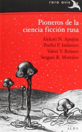 9788484288282: Pioneros De La Ciencia Ficción Rusa (Rara Avis)