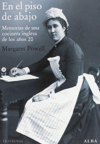 9788484288381: En El Piso De Abajo. Memorias De Una Cocinera Inglesa De Los Años 20 (Trayectos)
