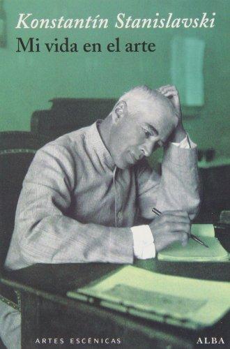 Mi vida en el arte: Stanislavski, Konstantin