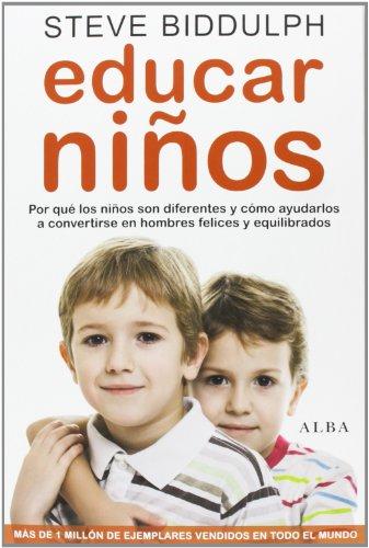 9788484289654: Educar Niños. Por Qué Los Niños Son Diferentes Y Cómo Ayudarlos A Convertirse En Hombres Felices Y Equilibrados (Psicología/Padres)