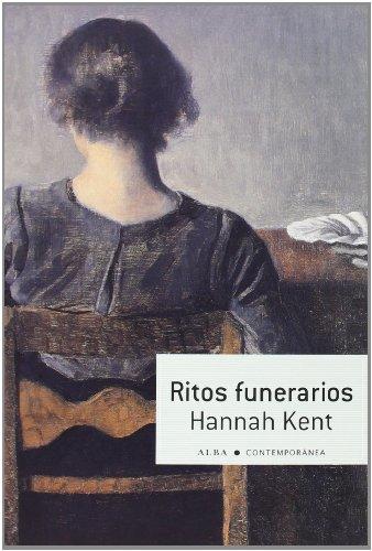 RITOS FUNERARIOS: Hannah Kent