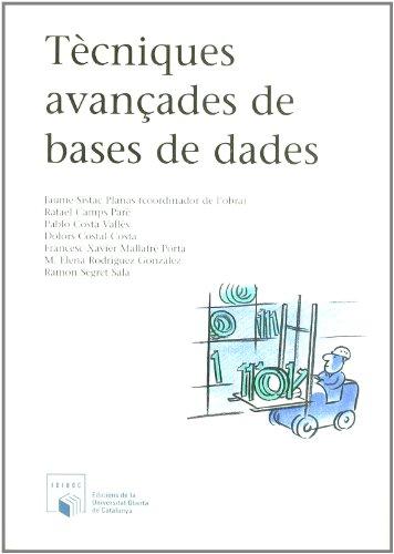 9788484291060: Tecniques avançades de Bases de Dades